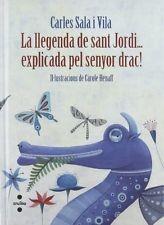 la-llegenda-de-sant-jordi-explicada-pel-senyor-drac