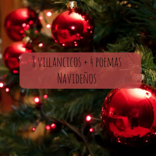 8 villancicos + 4 poemas Navideños