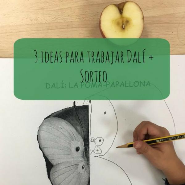 3 ideas para trabajar Dalí + Sorteo