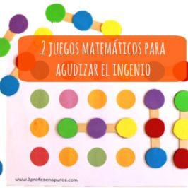 2 juegos matemáticos para agudizar el ingenio