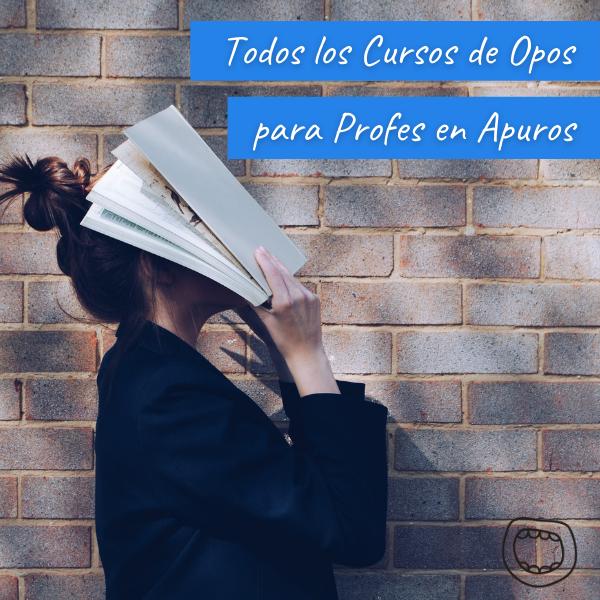 CURSOS DE OPOSICIONES PARA PROFES EN APUROS